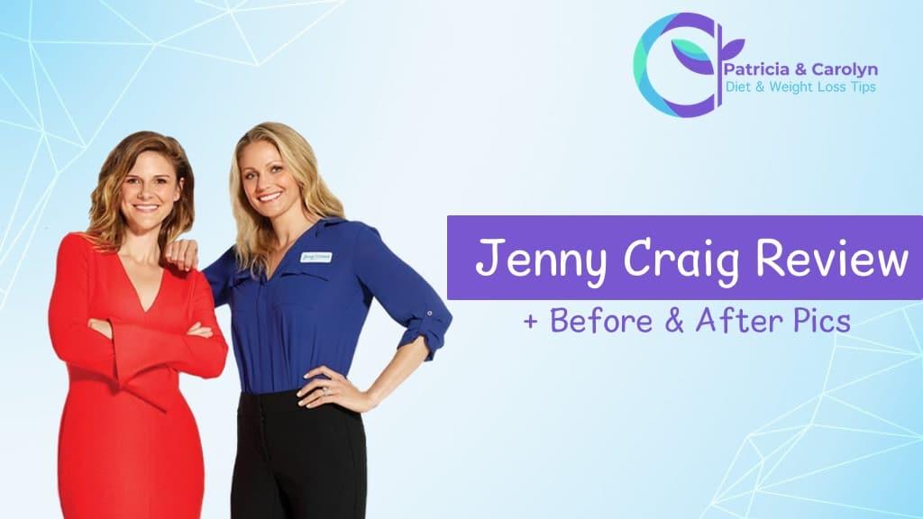 PatriciaandCarolyn reviews the Jenny Craig diet program