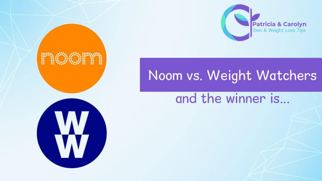 patricia and carolyn compares the noom and weight watchers diet apps