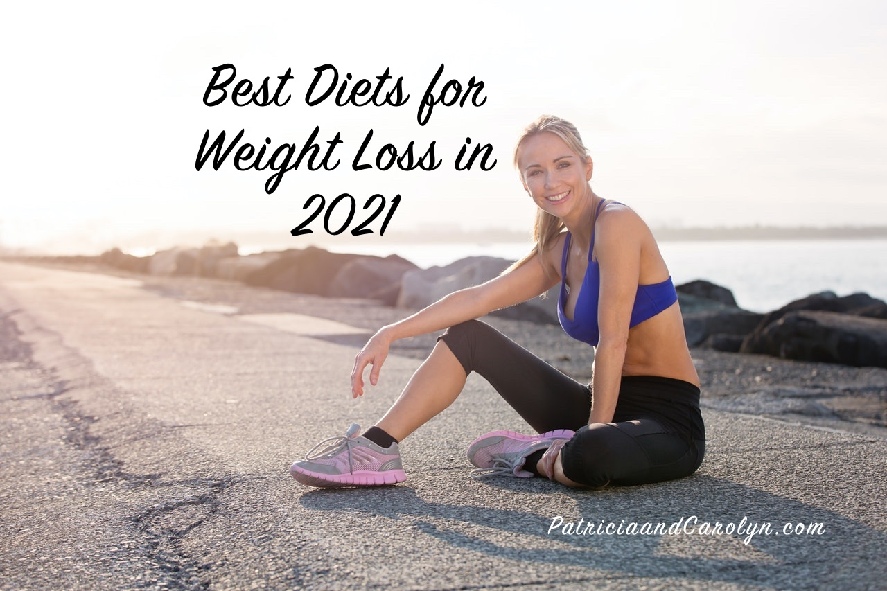 best diets for weight loss in 2021